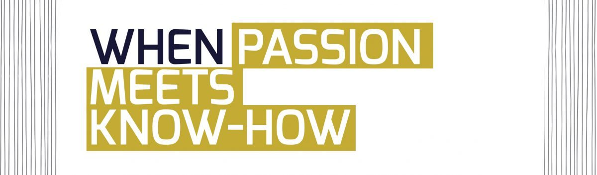 When Passion Meets Know-How